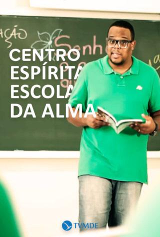 Centro Espírita Escola da Alma