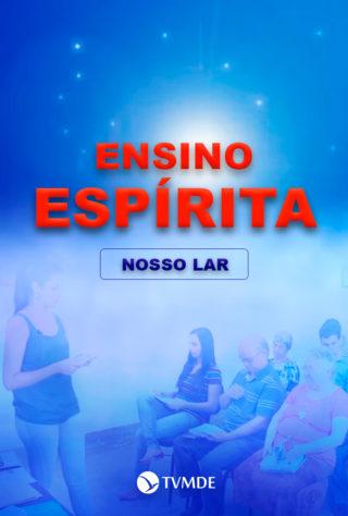 Ensino Espírita: Nosso Lar