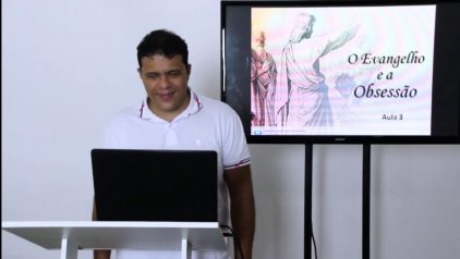 Tratamento espiritual a distância – C E Irmão Áureo – Goiânia – O Evangelho e a obsessão (aula 3)