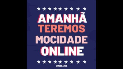 Mocidade espírita online – SODEAS – Taguatinga
